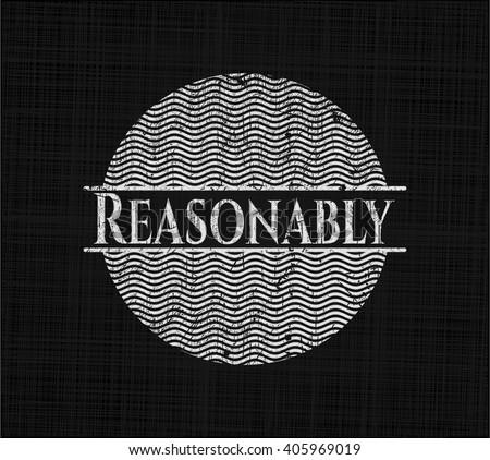 Reasonably chalkboard emblem written on a blackboard - stock vector