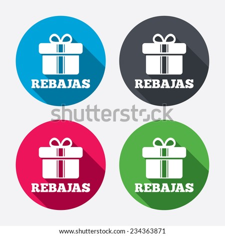 Rebajas - Discounts in Spain sign icon. Gift box with ribbons symbol. Circle buttons with long shadow. 4 icons set. Vector - stock vector