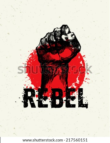Rebel Strike Hand Grunge Vector Poster Concept on Paper Background - stock vector