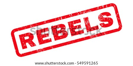 Rebels text rubber seal stamp watermark. Caption inside rectangular shape with grunge design and unclean texture. Slanted vector red ink emblem on a white background.