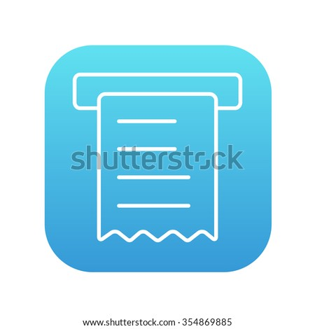 Receipt line icon for web, mobile and infographics. Vector white icon on the blue gradient square with rounded corners isolated on white background. - stock vector