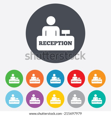 Reception sign icon. Hotel registration table with administrator symbol. Round colourful 11 buttons. Vector - stock vector
