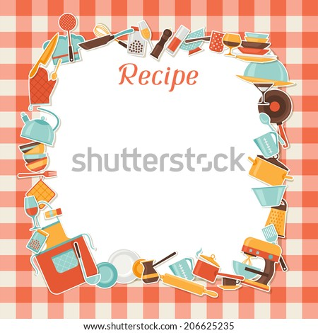 Recipe background with kitchen and restaurant utensils. - stock vector