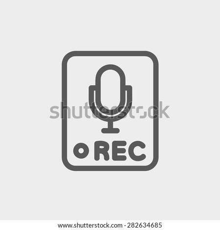 Recording station sign icon thin line for web and mobile, modern minimalistic flat design. Vector dark grey icon on light grey background. - stock vector