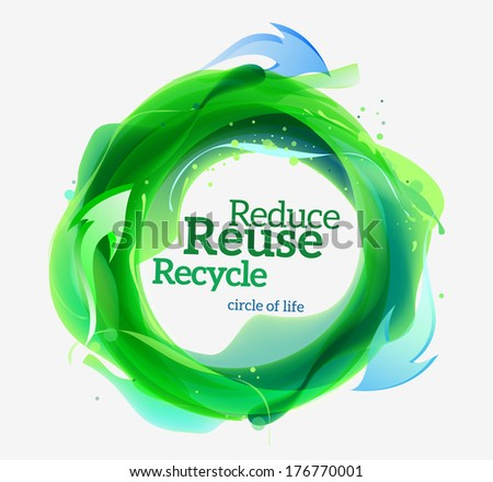 Recycle sign. go green, healthy life campaign - stock vector