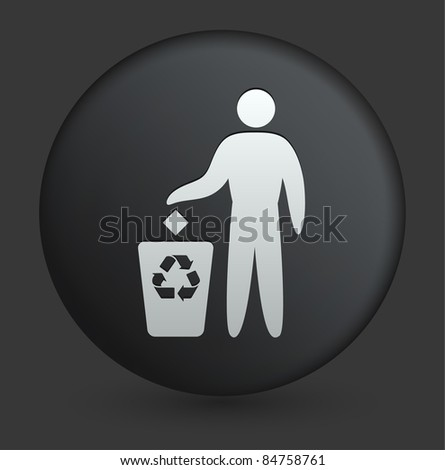 Recycle Trash Icon on Round Black Button Collection Original Illustration