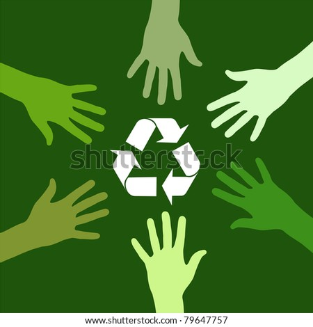 recycling sign been circled by various green hands. - stock vector