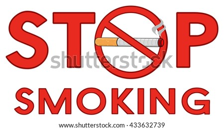 Red Alphabets Stop Smoking With Red Sign Cigarette And Text. Vector Illustration Isolated On White Background - stock vector