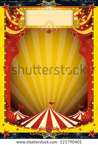 red and yellow circus. A background for your circus event. - stock vector