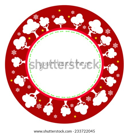 Red Christmas round frame with white trees, show flakes and place for text. Cute winter circle frame. Eps 10, on white background. As postcard, print, for invitation, christmas greeting. - stock vector