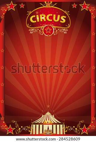 Red circus fantastic. A retro circus poster with sunbeams for your entertainment. - stock vector