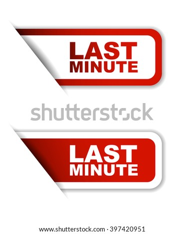 Red easy vector illustration isolated horizontal banner last minute two versions. This element is well adapted to web design. - stock vector