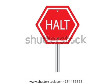 Red Halt Traffic Road Sign on White. Vector