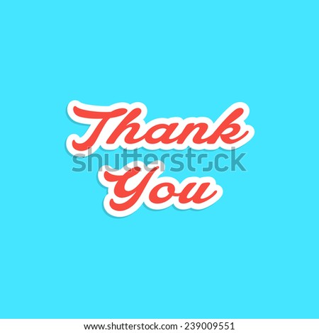 red inscription thank you sticker. concept of valentine day, gratitude and template postcard. isolated on blue background. flat style trendy modern logo design vector illustration - stock vector