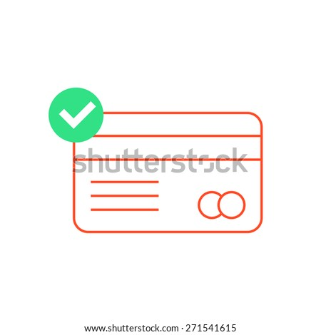 red outline credit card with green check mark. concept of e-commerce, loan, purchase, security code, customer, consumer. isolated on white background. flat style modern design vector illustration - stock vector