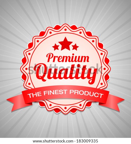Red Premium Quality label with the finest product ribbon - stock vector