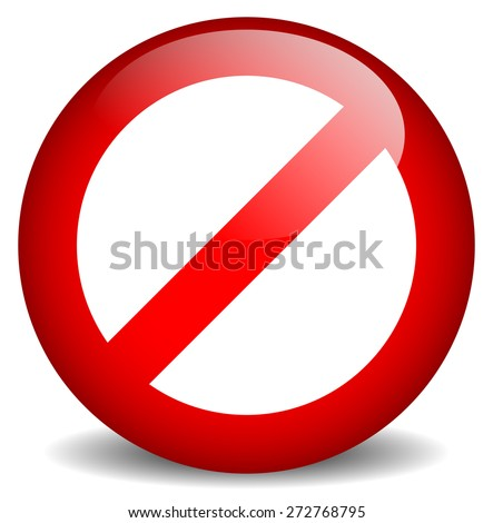 Red prohibition, restriction - No entry sign. Vector Illustration - stock vector