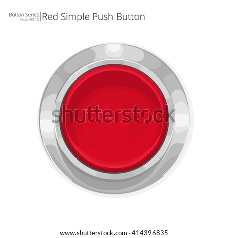 Red Push Button. Simple red push button. Vector EPS10. - stock vector