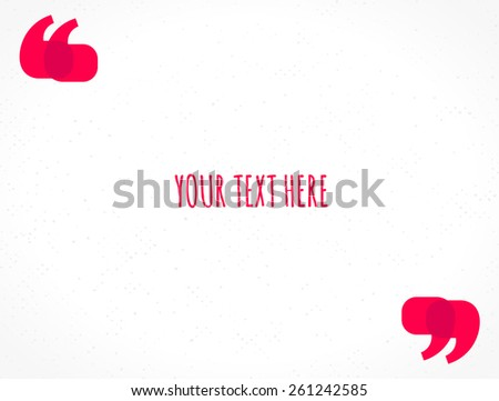 Red quotation marks vector illustration. Textured background. Place for your text - stock vector