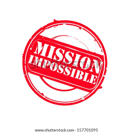 """Red round grungy retro rubber stamp """"Mission Impossible"""" vector - stock vector"""