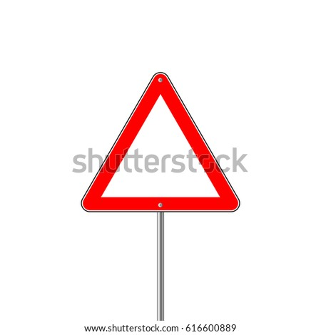 Red Sign - Danger Triangle Road sign