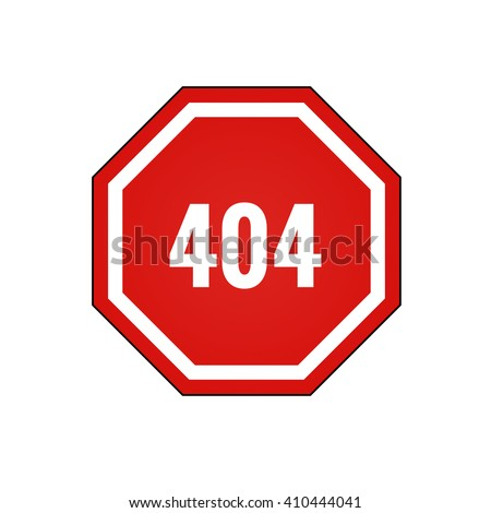 Red warning road sign 404. Template reports that the page is not found 404. Concept page 404. Design 404 error. Sign 404. Vector. - stock vector