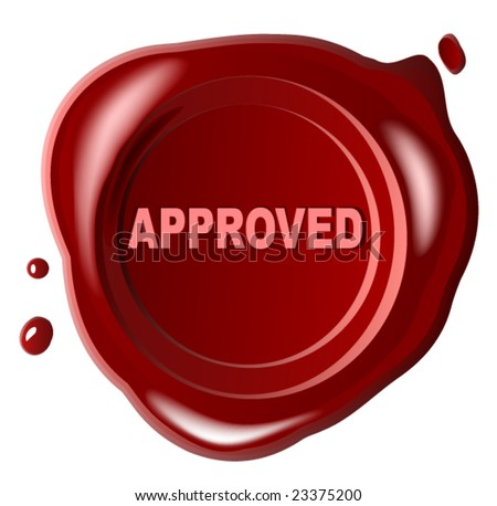 Red wax seal  with approved stamped across it - vector - stock vector