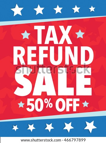 Red, white and blue, tax refund sale - save 50% off