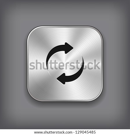Refreshment - media player icon - vector metal app button - stock vector