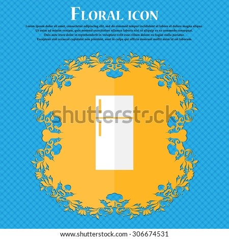 Refrigerator icon sign. Floral flat design on a blue abstract background with place for your text. Vector illustration - stock vector