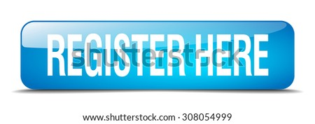 register here blue square 3d realistic isolated web button - stock vector