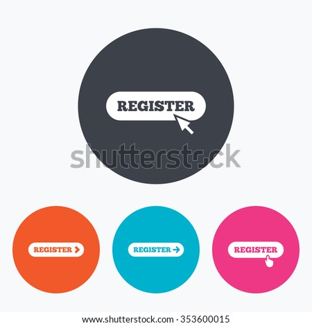 Register with hand pointer icon. Mouse cursor symbol. Membership sign. Circle flat buttons with icon. - stock vector