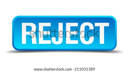Reject blue 3d realistic square isolated button - stock vector