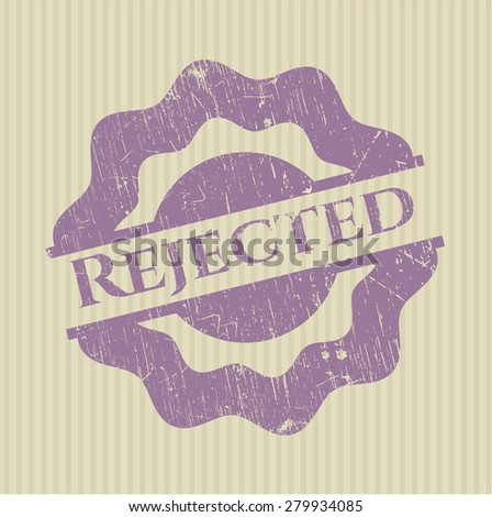 Rejected rubber grunge stamp