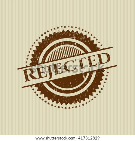 Rejected rubber grunge texture stamp - stock vector