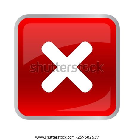 Rejected square button red color. vector illustration - stock vector