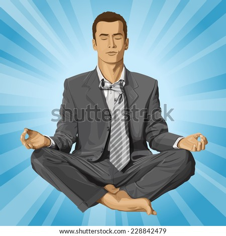 Relax concept. Vector businessman in lotus pose meditating - stock vector