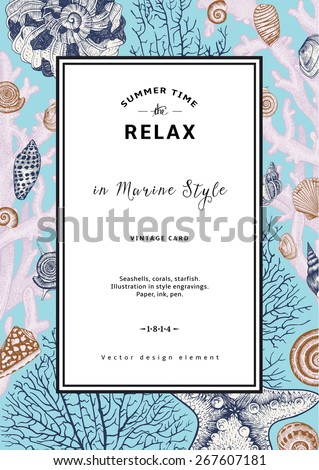 Relax. Summer rest. Vintage card. Frame with seashells, coral and starfish. Vector illustration in style engravings. - stock vector