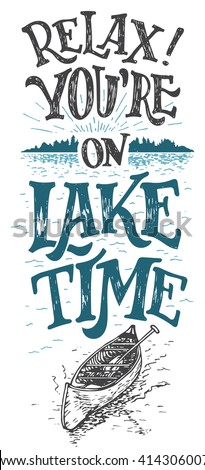 Youre On Lake Time House Decor Sign