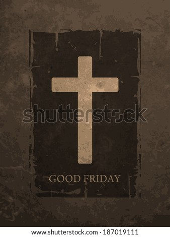religious grunge textured brown color background for good friday. vector illustration - stock vector