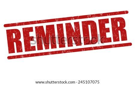 Reminder grunge rubber stamp on white background, vector illustration - stock vector