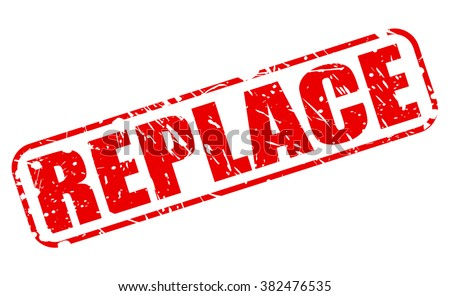 REPLACE RED STAMP TEXT ON WHITE - stock vector