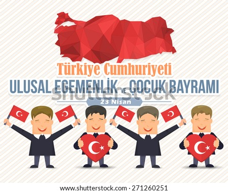 """Republic of Turkey Flag Hold Kids and Celebration Card, Greeting Message Poster, Background, Badges - English """"National Sovereignty and Children's Day, April 23""""  - stock vector"""