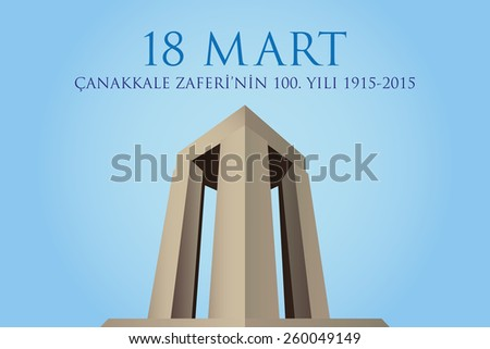 Republic of Turkey National Celebration Card, Background, Canakkale Victory Monument -English: March 18, The 100th Anniversary of Canakkale Victory- Cyan Background - stock vector