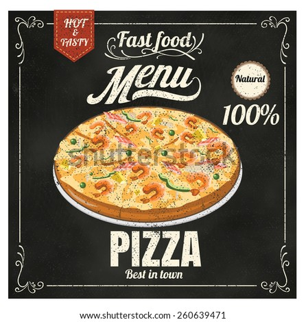 Restaurant Fast Foods menu pizza on chalkboard vector format eps10 - stock vector