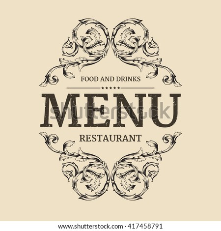 Restaurant or cafe menu label design with old floral frame for vintage menu design. Restaurant menu design.  - stock vector