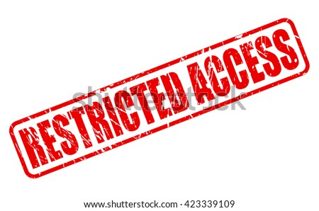 RESTRICTED ACCESS red stamp text on white - stock vector