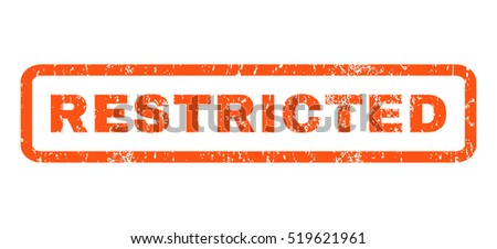 Restricted text rubber seal stamp watermark. Caption inside rounded rectangular shape with grunge design and dirty texture. Horizontal vector orange ink sign on a white background.