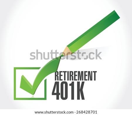 retirement 401k check mark sign concept illustration design over white - stock vector