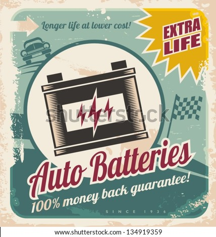 Retro auto batteries poster design. Vintage background for car service or car parts shop. - stock vector